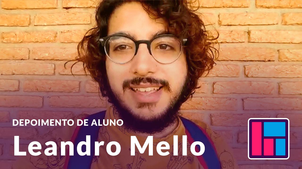 Depoimento Leandro Mello